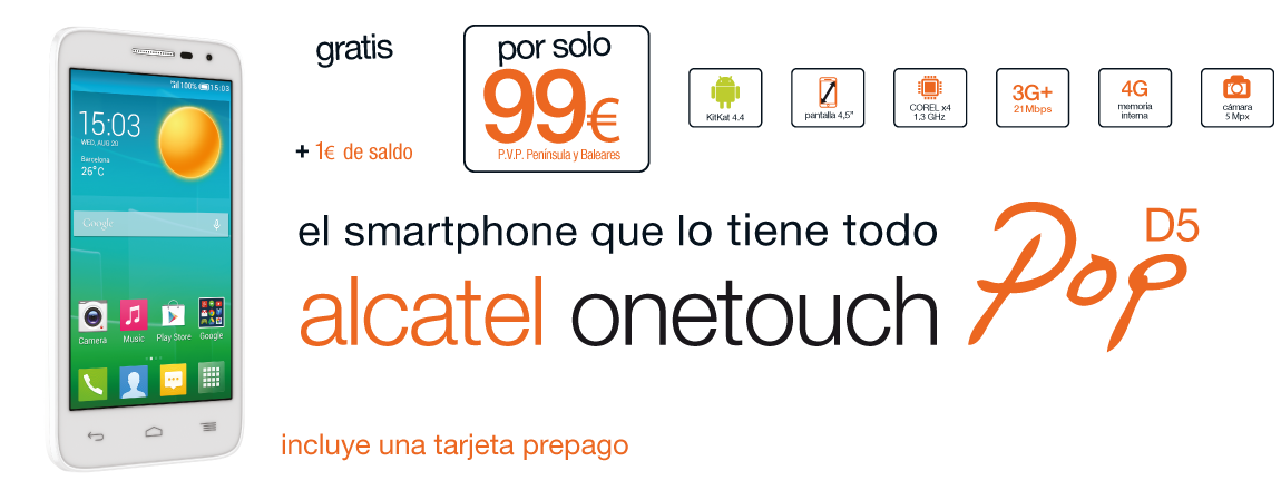 Orange, alcatel onetouch pop D5 99€